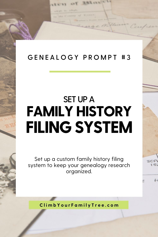 Genealogy Prompt 3 - Set up a family history filing system - ClimbYourFamilyTree.com